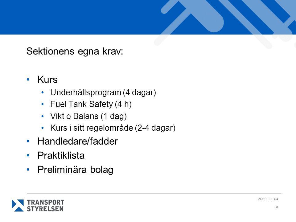 Sektionens egna krav: Kurs Handledare/fadder Praktiklista
