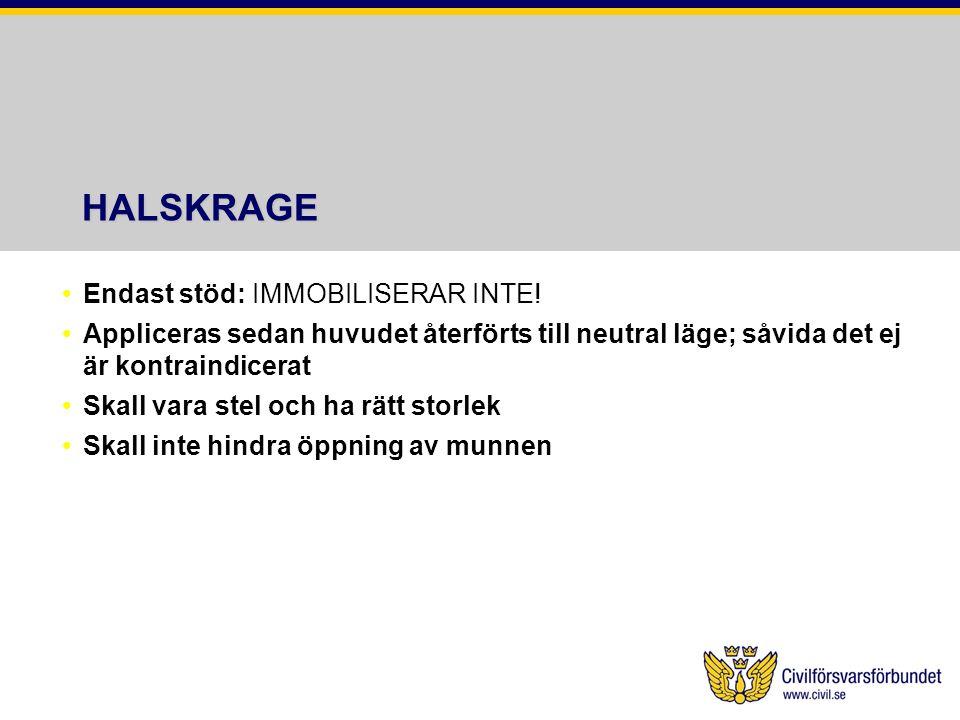 HALSKRAGE Endast stöd: IMMOBILISERAR INTE!