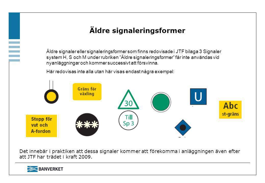 Äldre signaleringsformer