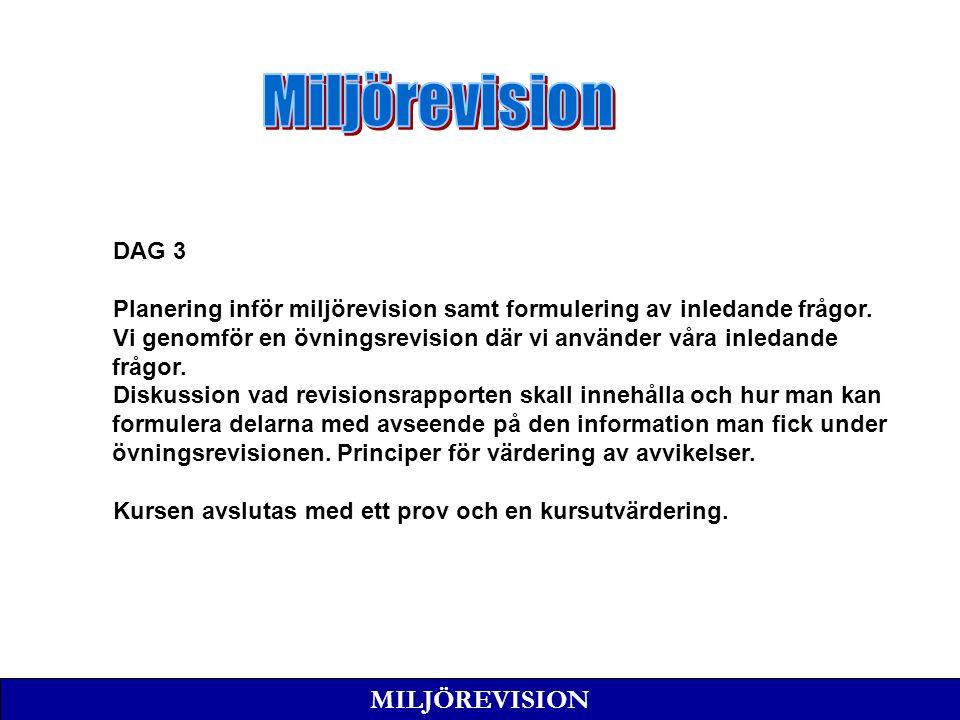 Miljörevision MILJÖREVISION DAG 3