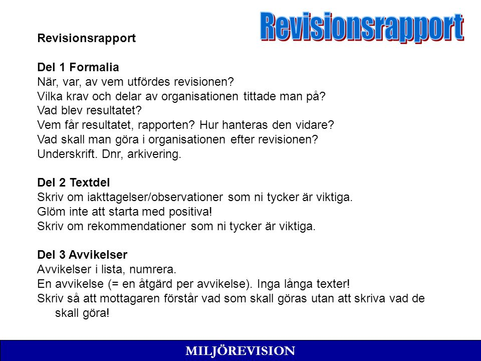 Revisionsrapport MILJÖREVISION Revisionsrapport Del 1 Formalia