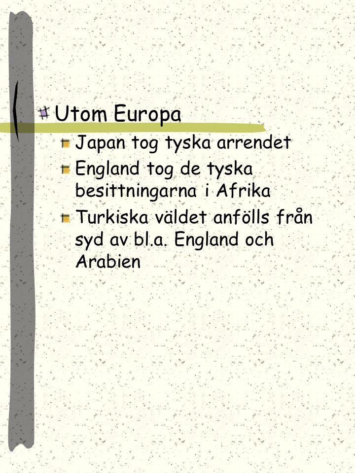 Utom Europa Japan tog tyska arrendet