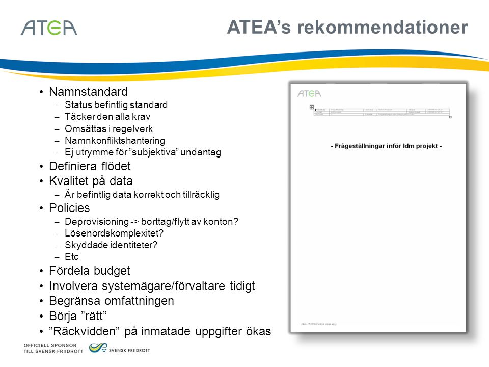 ATEA's rekommendationer