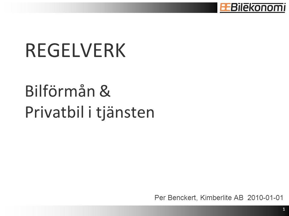 REGELVERK Bilförmån & Privatbil i tjänsten