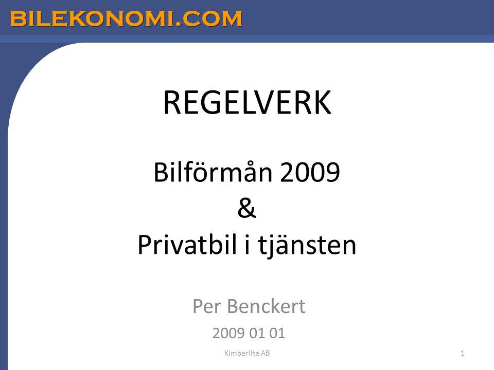 REGELVERK Bilförmån 2009 & Privatbil i tjänsten
