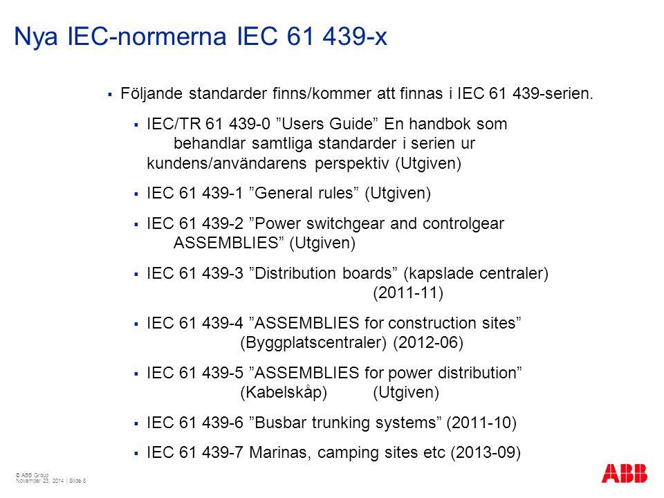 Nya IEC-normerna IEC 61 439-x
