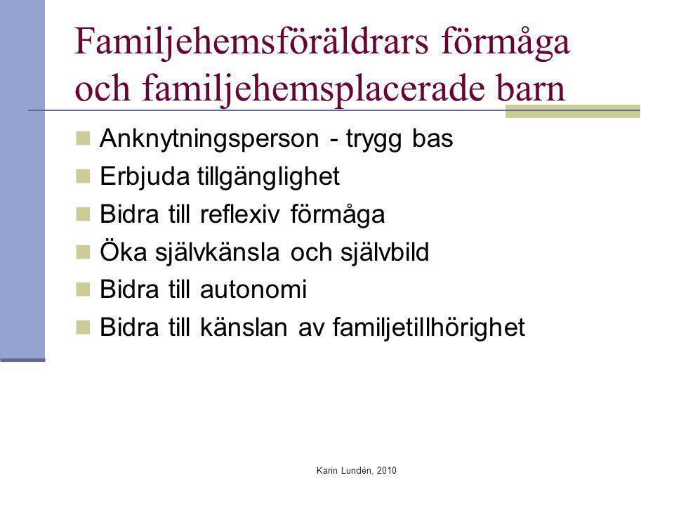 Familjehemsföräldrars förmåga och familjehemsplacerade barn