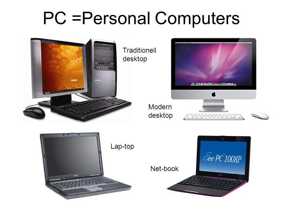 PC =Personal Computers