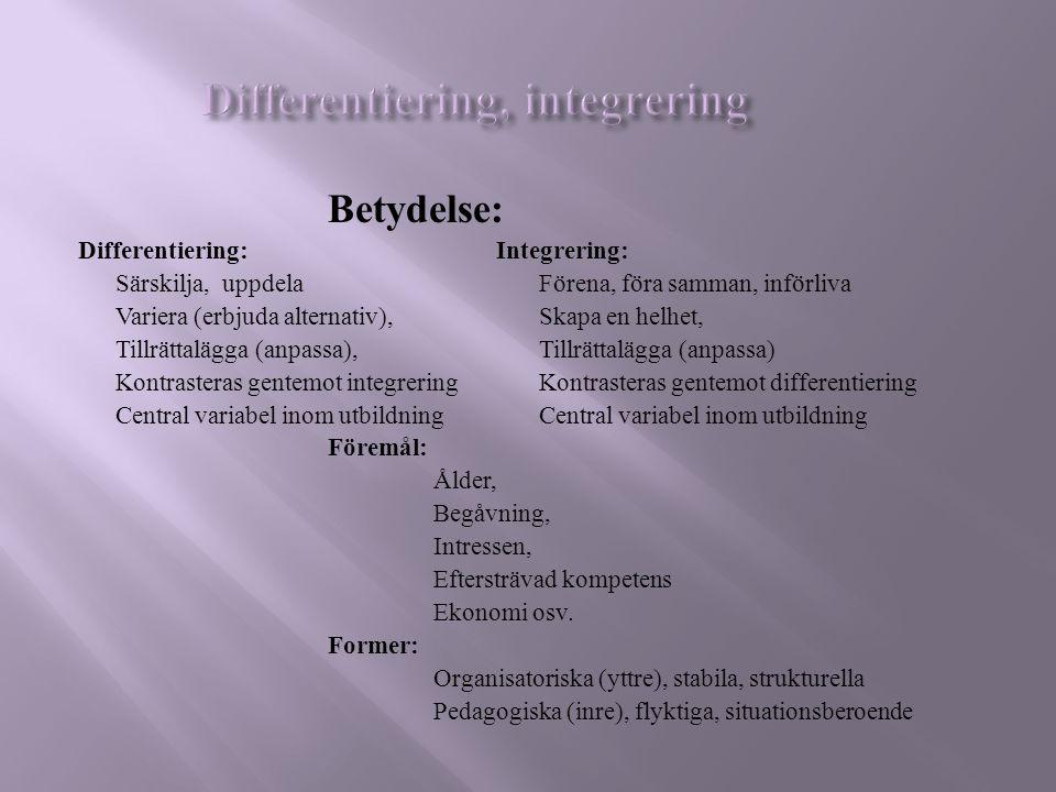 Differentiering, integrering