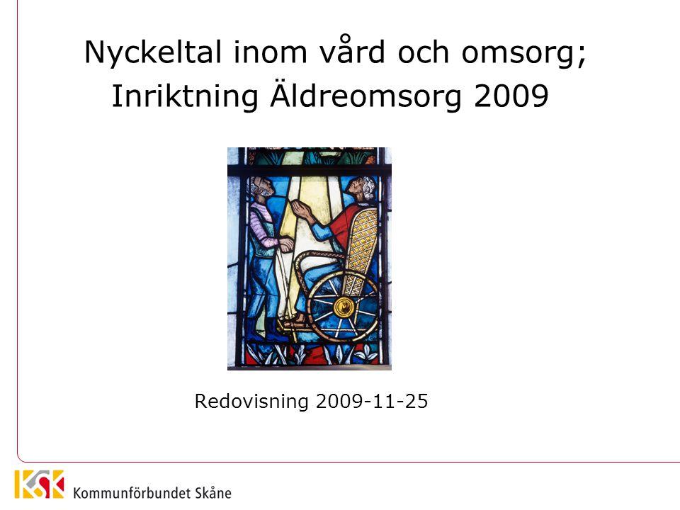 Nyckeltal inom vård och omsorg; Inriktning Äldreomsorg 2009