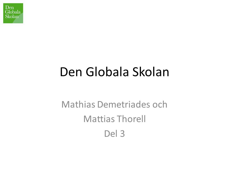 Mathias Demetriades och Mattias Thorell Del 3