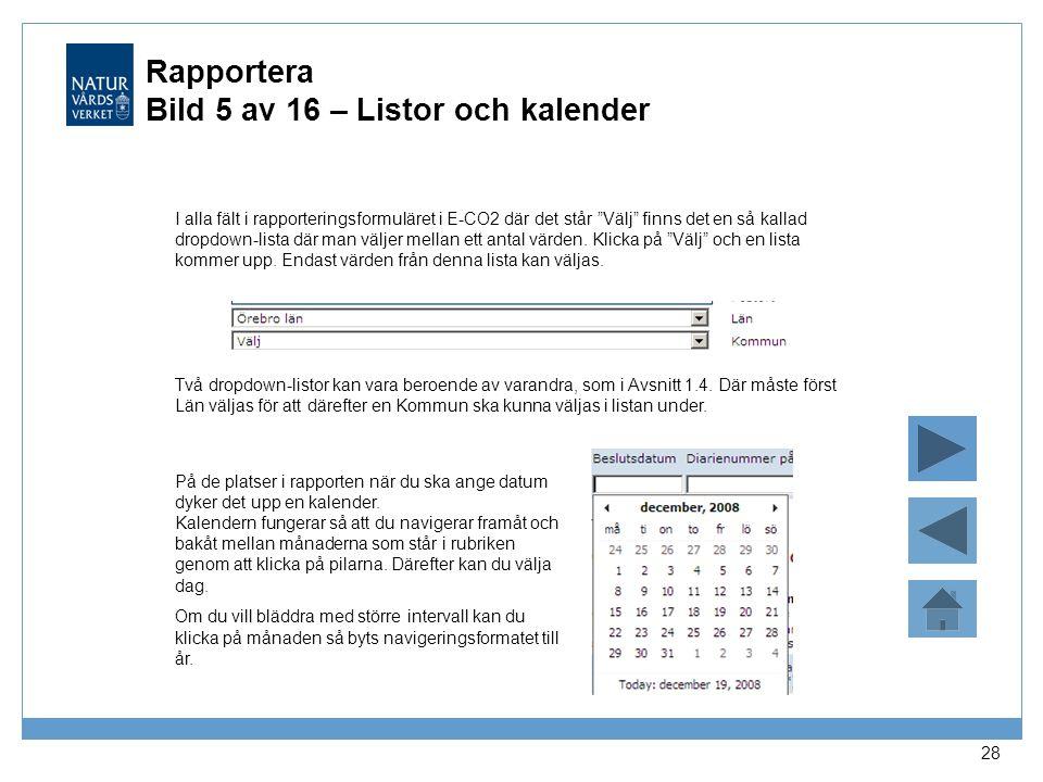 Rapportera Bild 5 av 16 – Listor och kalender
