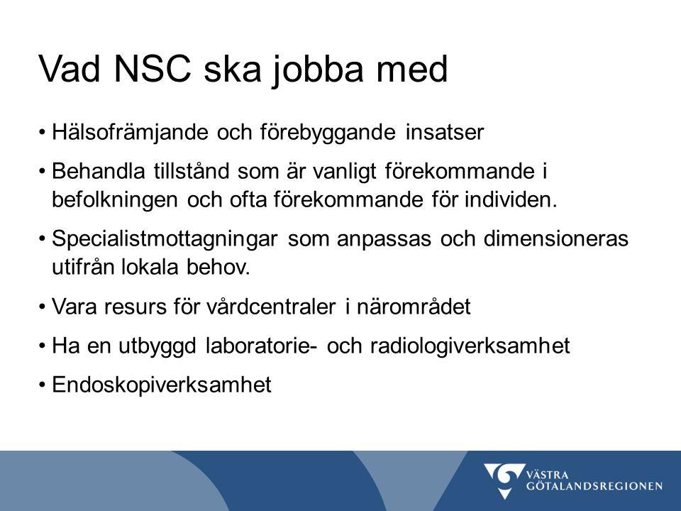 Vad NSC ska jobba med Hälsofrämjande och förebyggande insatser