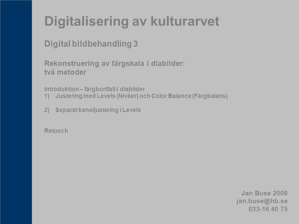 Digitalisering av kulturarvet