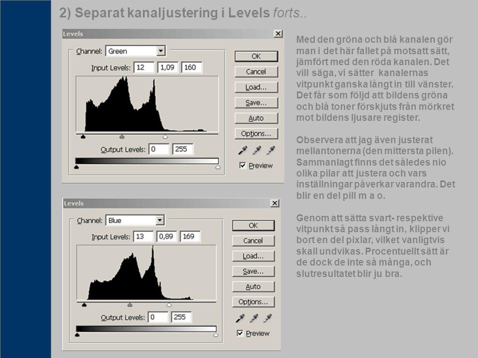 2) Separat kanaljustering i Levels forts..