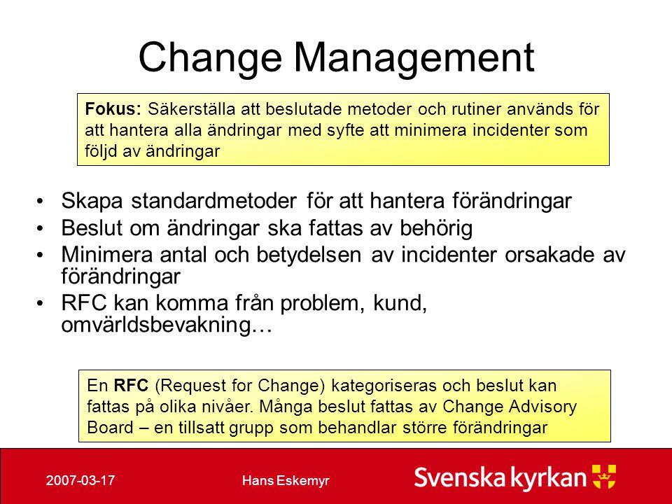 Change Management Skapa standardmetoder för att hantera förändringar