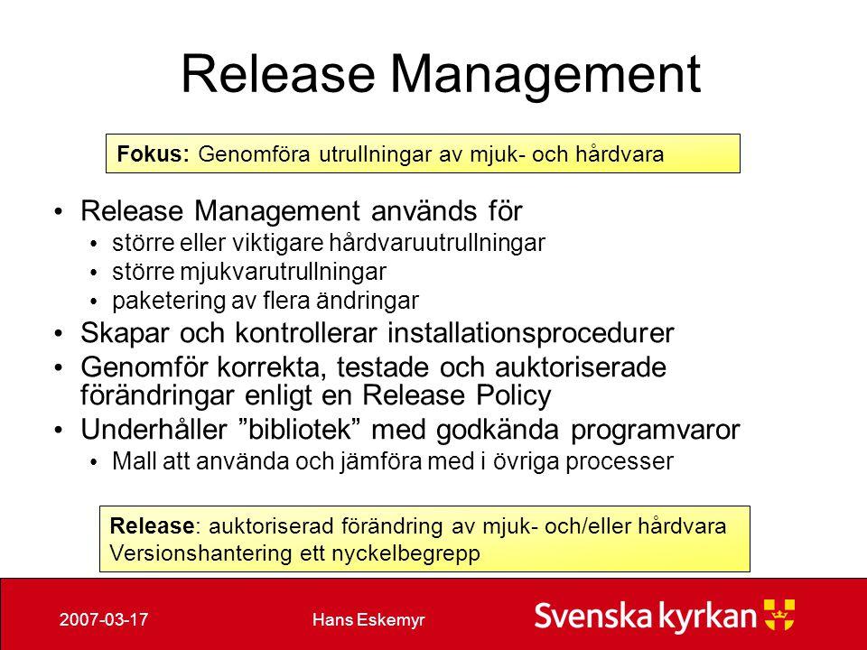 Release Management Release Management används för