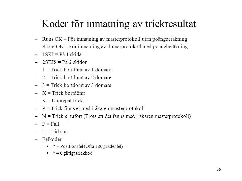 Koder för inmatning av trickresultat
