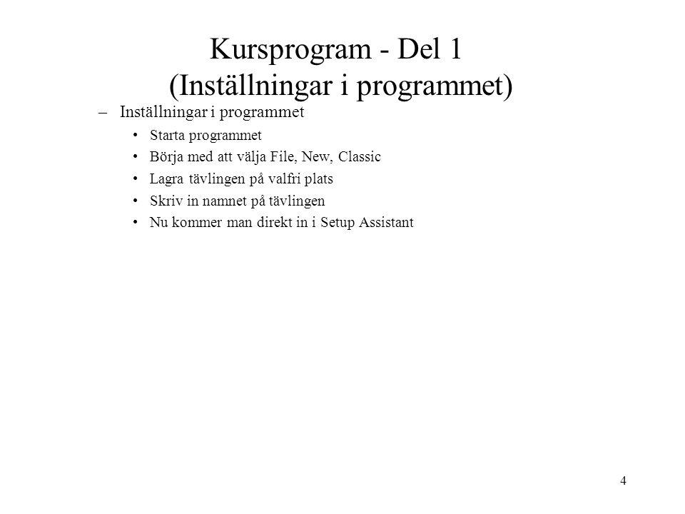 Kursprogram - Del 1 (Inställningar i programmet)