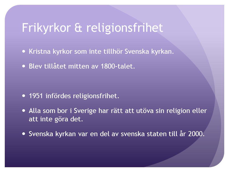 Frikyrkor & religionsfrihet