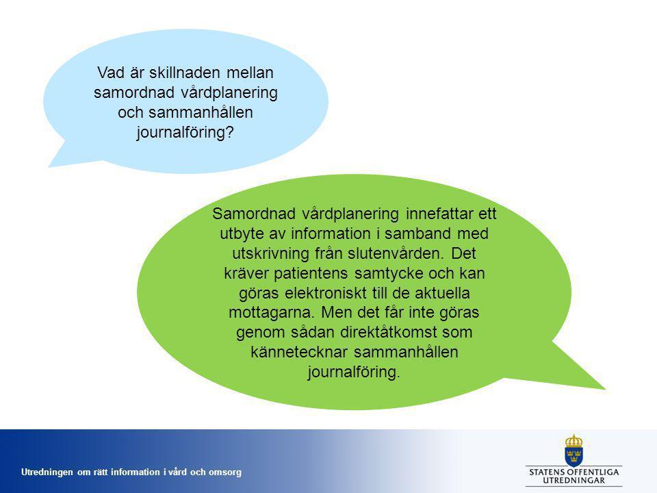 Vad är skillnaden mellan samordnad vårdplanering och sammanhållen journalföring