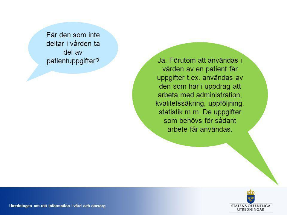 Får den som inte deltar i vården ta del av patientuppgifter
