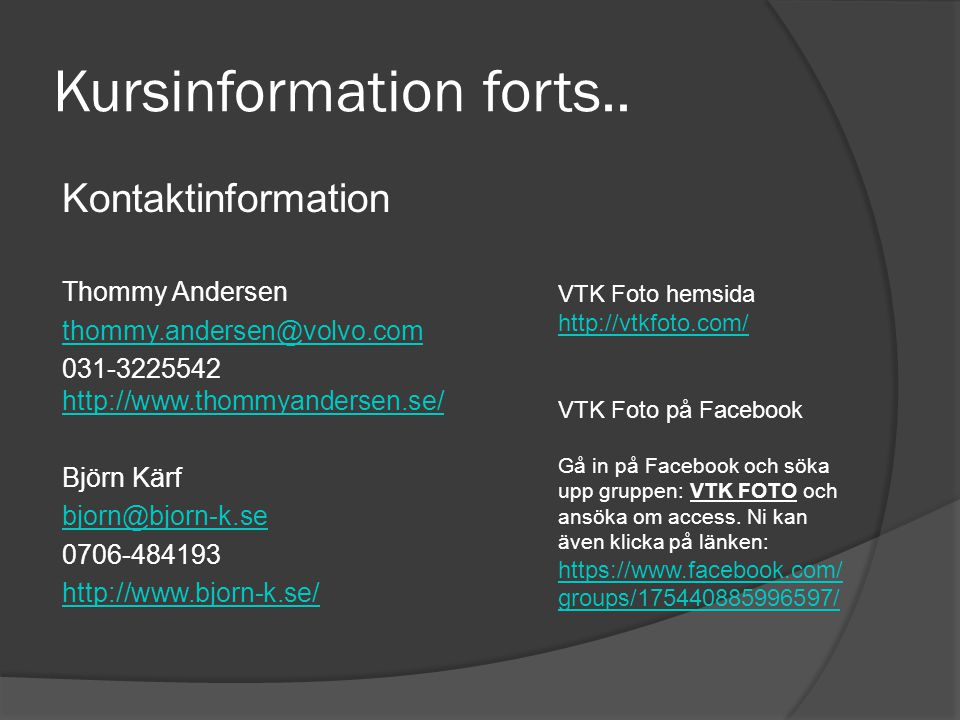 Kursinformation forts..