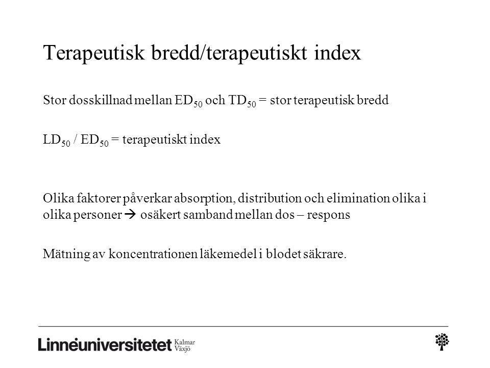 Terapeutisk bredd/terapeutiskt index