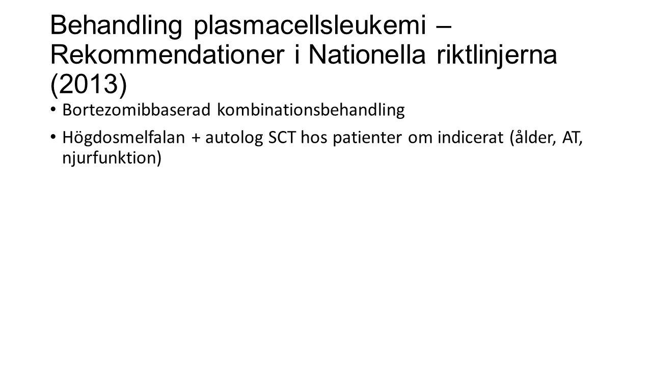 Behandling plasmacellsleukemi – Rekommendationer i Nationella riktlinjerna (2013)