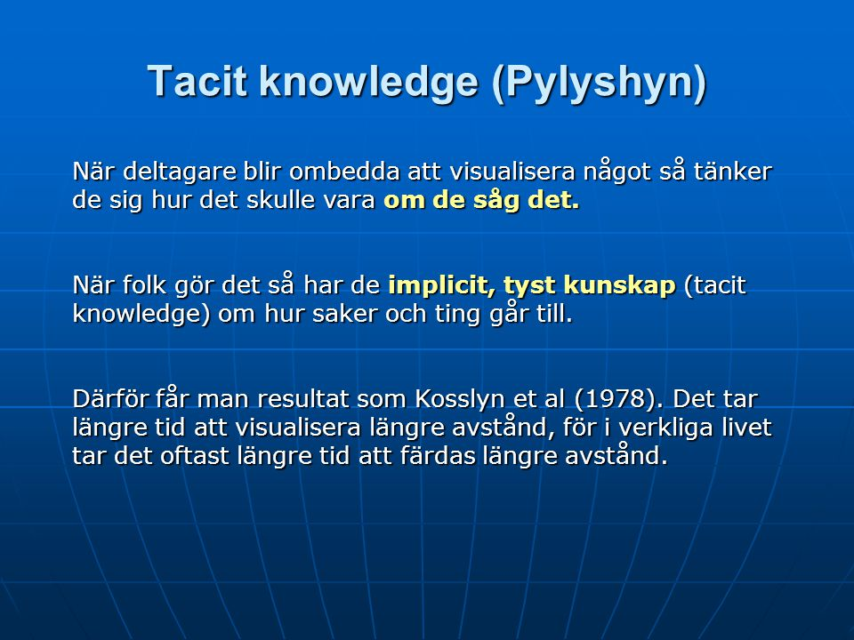 Tacit knowledge (Pylyshyn)