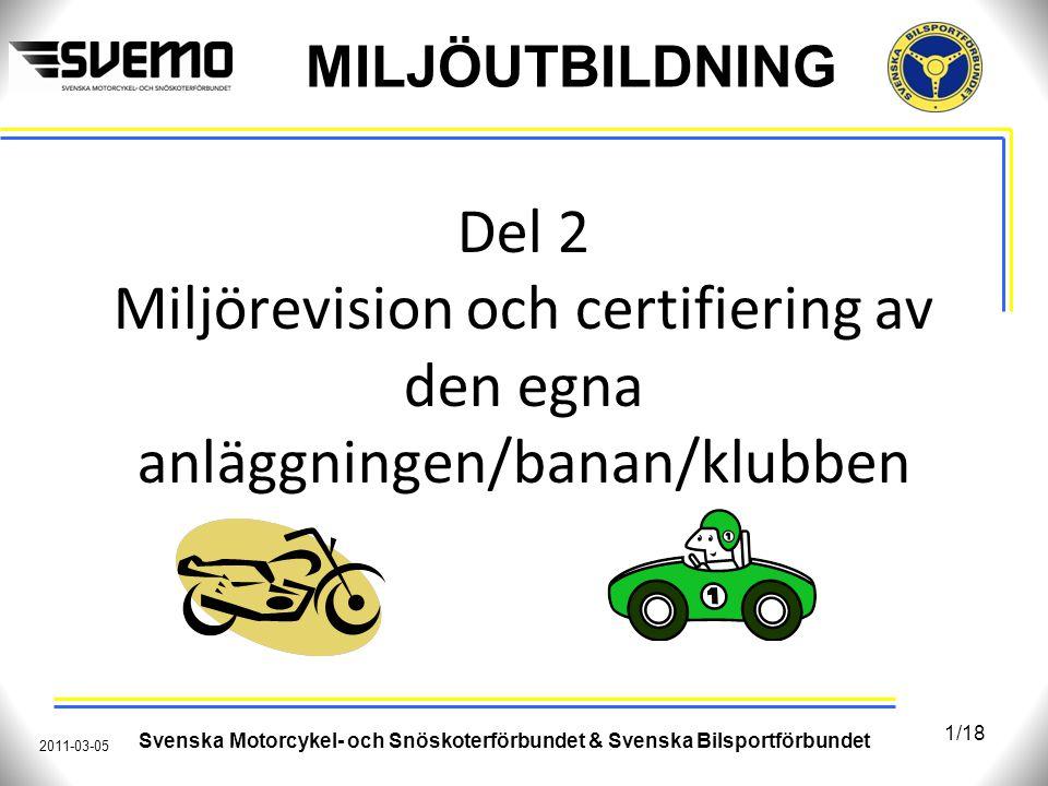 Del 2 Miljörevision och certifiering av den egna anläggningen/banan/klubben