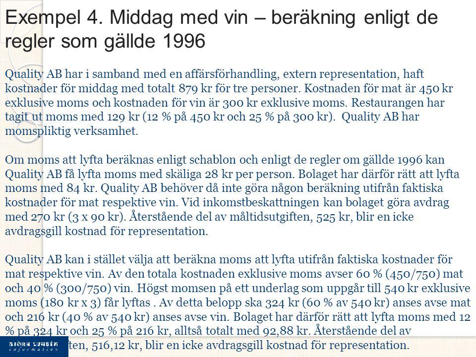 Exempel 4. Middag med vin – beräkning enligt de regler som gällde 1996