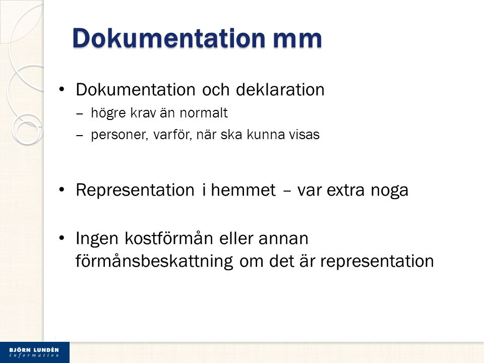 Dokumentation mm Dokumentation och deklaration