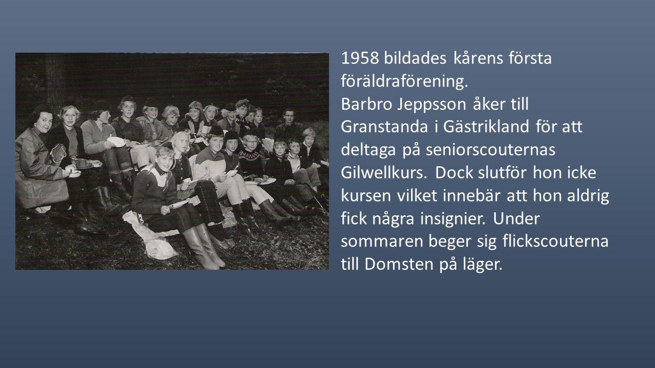 1958 bildades kårens första föräldraförening.