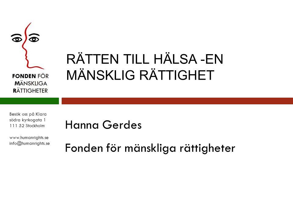 RÄTTEN TILL HÄLSA -EN MÄNSKLIG RÄTTIGHET