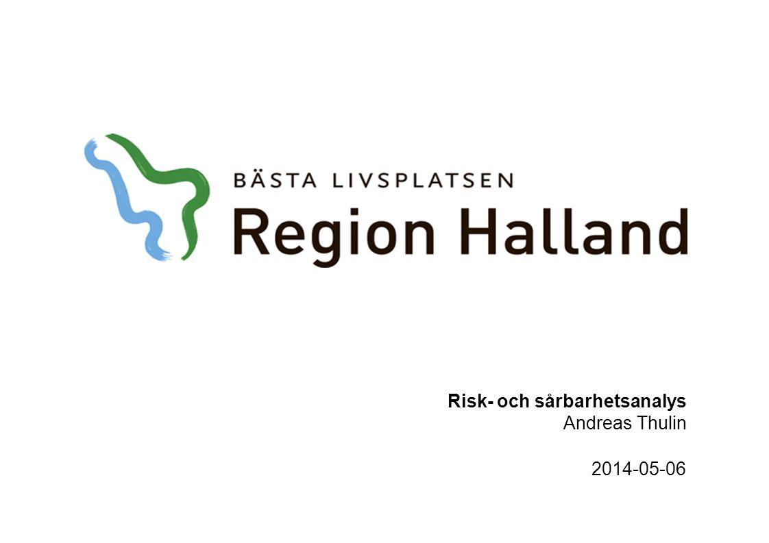 Risk- och sårbarhetsanalys Andreas Thulin