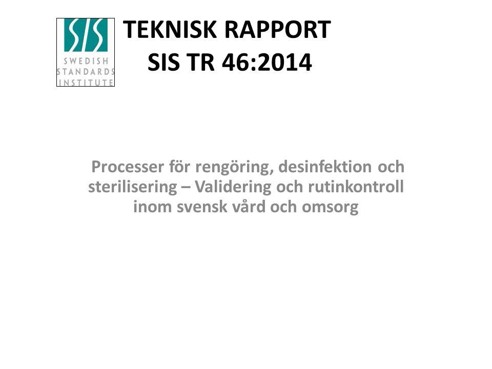 TEKNISK RAPPORT SIS TR 46:2014