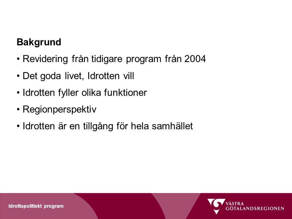 Revidering från tidigare program från 2004