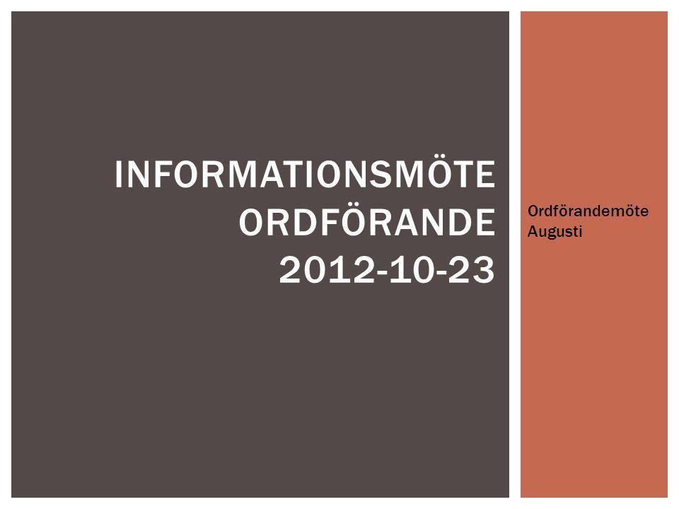 Informationsmöte Ordförande 2012-10-23