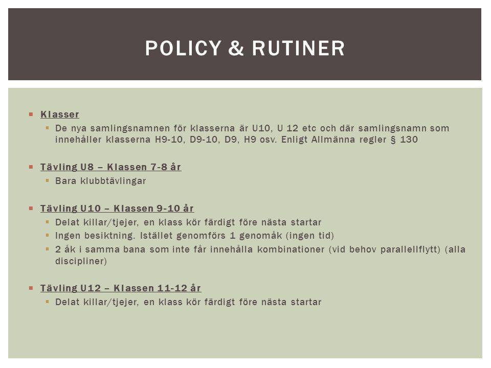 Policy & rutiner Klasser