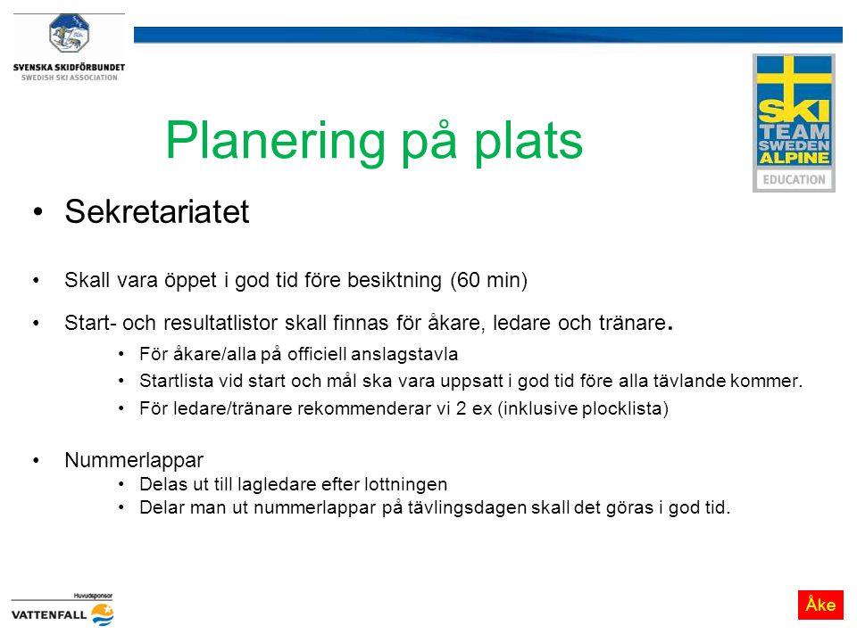 Planering på plats Sekretariatet