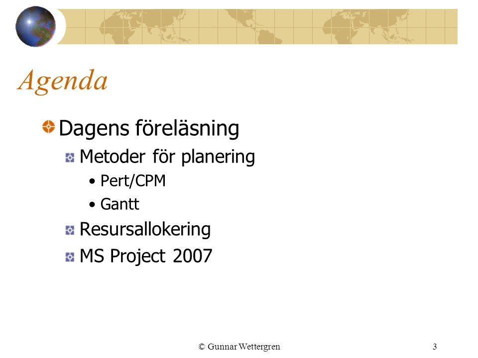 Agenda Dagens föreläsning Metoder för planering Resursallokering