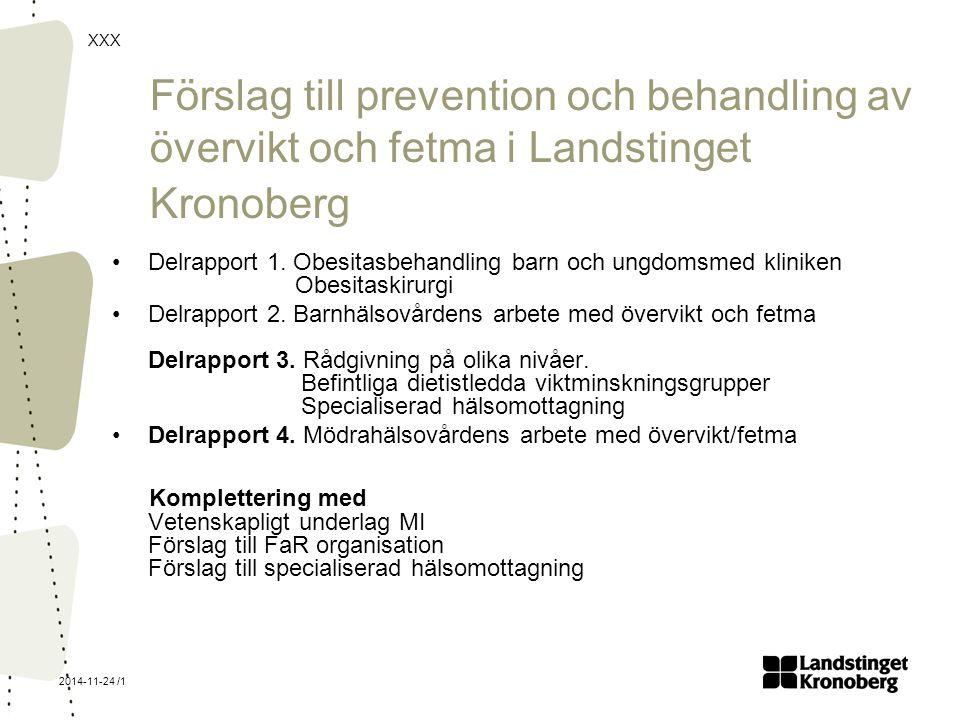 Förslag till prevention och behandling av övervikt och fetma i Landstinget Kronoberg