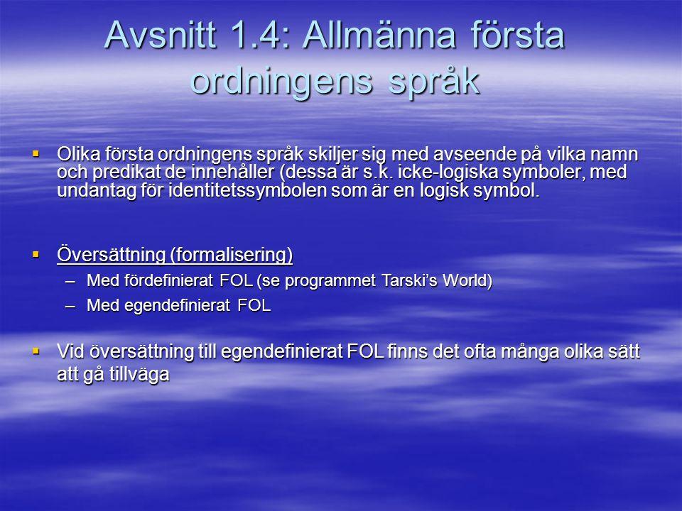 Avsnitt 1.4: Allmänna första ordningens språk
