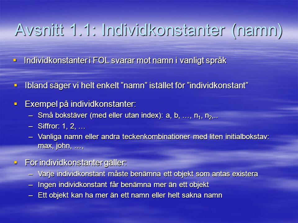Avsnitt 1.1: Individkonstanter (namn)