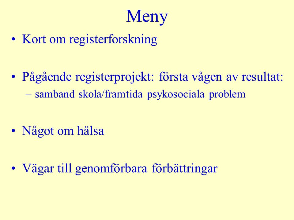 Meny Kort om registerforskning