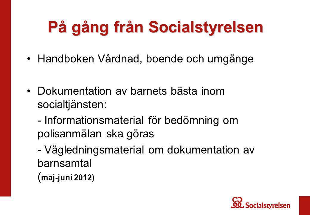 På gång från Socialstyrelsen