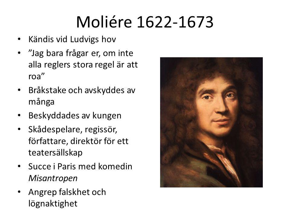 Moliére 1622-1673 Kändis vid Ludvigs hov