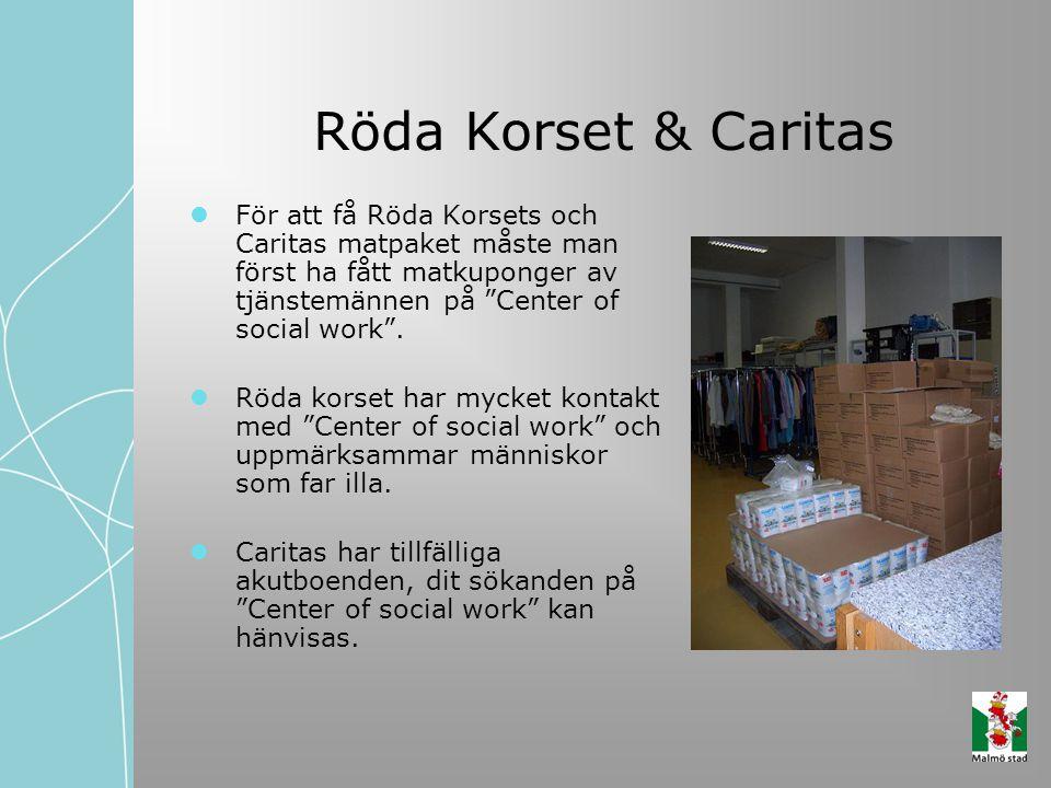 Röda Korset & Caritas För att få Röda Korsets och Caritas matpaket måste man först ha fått matkuponger av tjänstemännen på Center of social work .