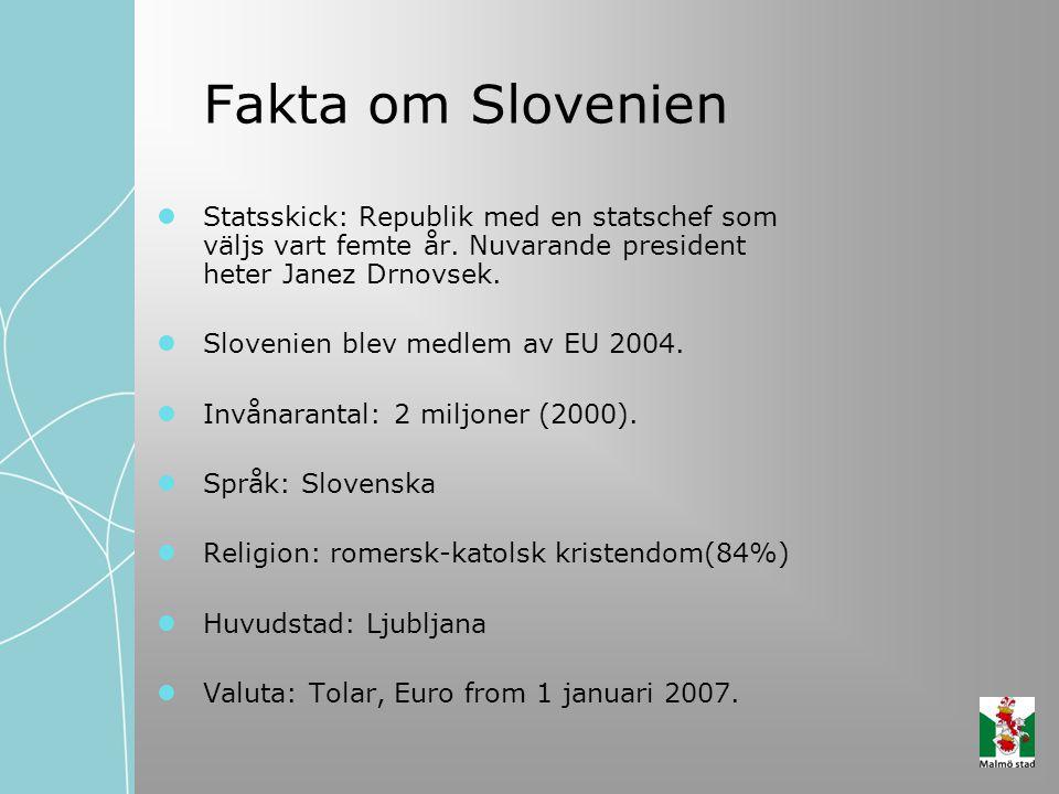 Fakta om Slovenien Statsskick: Republik med en statschef som väljs vart femte år. Nuvarande president heter Janez Drnovsek.